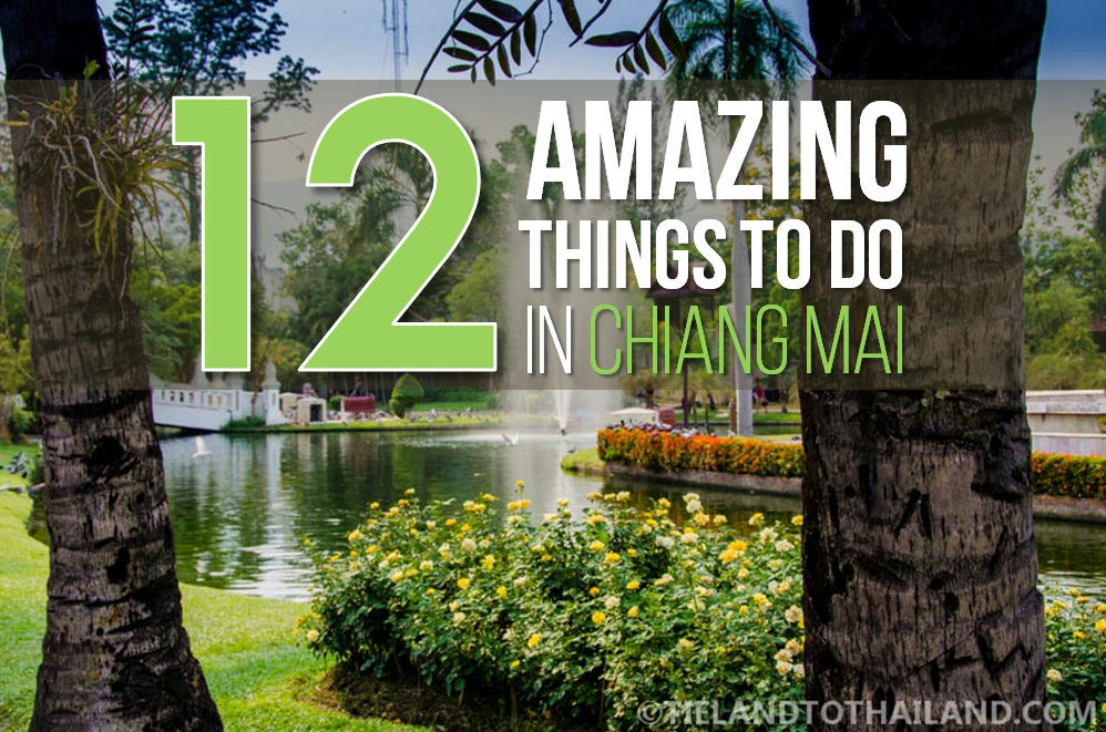 12 amazing things to do in chiang mai tieland to thailand